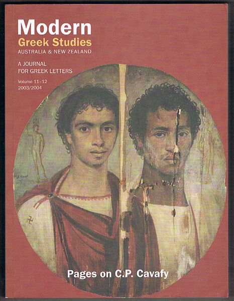 Modern Greek Studies Australia and New Zealand. A Journal for Greek Letters. Volume 11-12 2003/2004