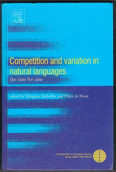 Competition And Variation in Natural Languages: The Case for Case