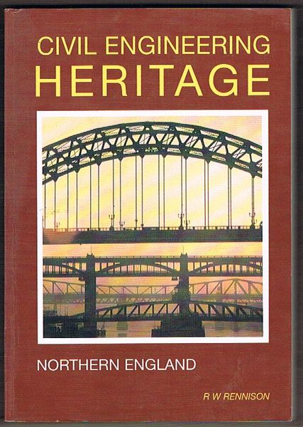 Civil Engineering Heritage: Northern England