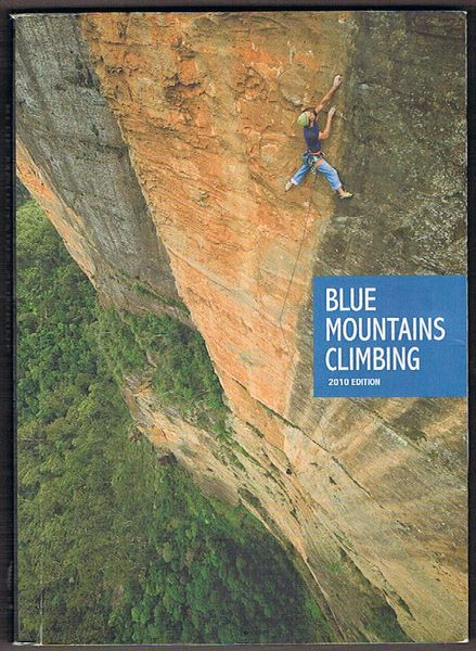 Blue Mountains Climbing. 2010 edition