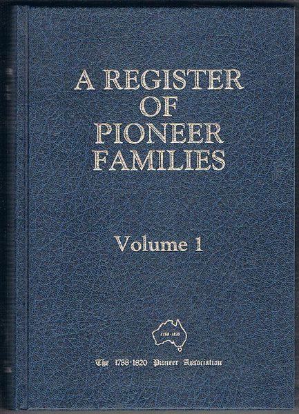 A Register of Pioneer Families: Volume 1