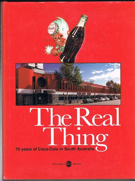 The Real Thing: 70 Years of Coca-Cola in South Australia