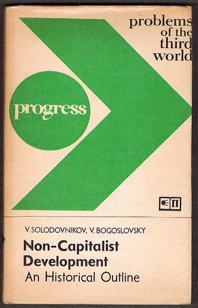 Non-Capitalist Development: An Historical Outline