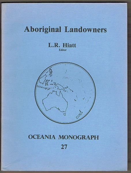 Aboriginal landowners: Contemporary issues in the determination of traditional aboriginal land ownership