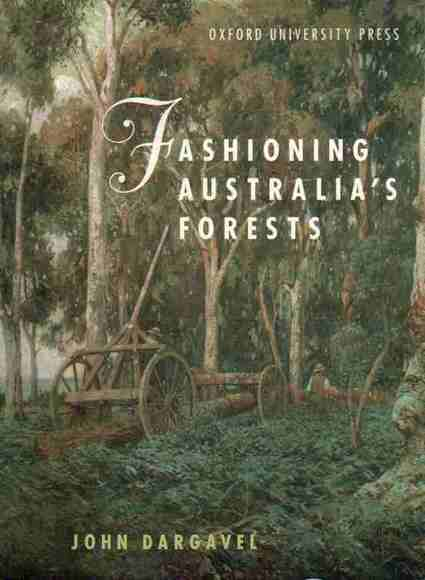 Fashioning Australia's Forests