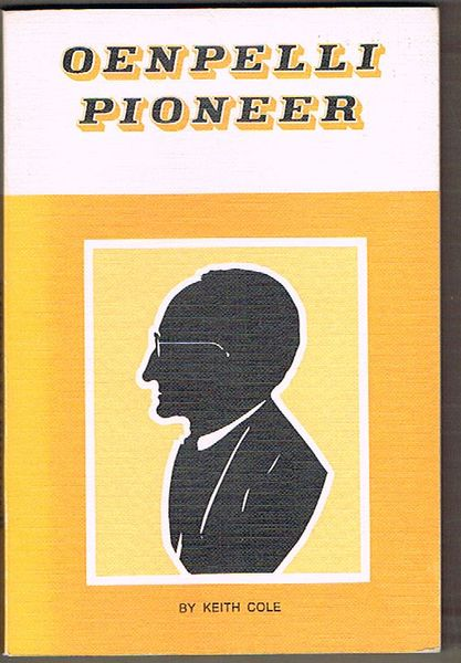 Oenpelli Pioneer: A Biography of the Reverend Alfred John Dyer
