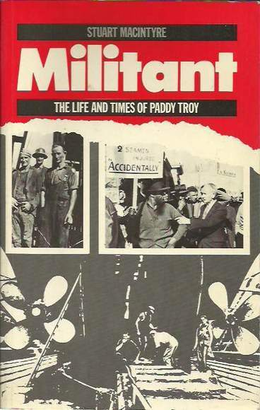 Militant: The Life and Times of Paddy Troy