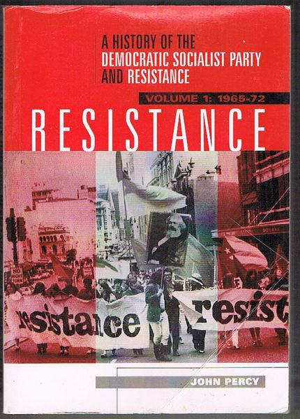 A History of the Democratic Socialist Party and Resistance, Volume 1: 1965-72