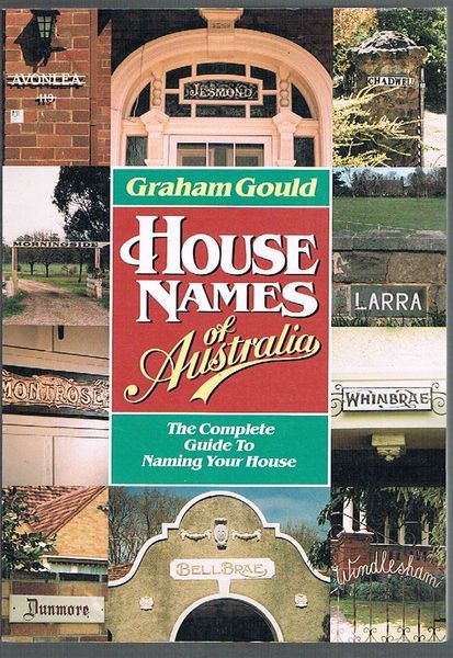 House Names of Australia: The Complete Guide to Naming Your House