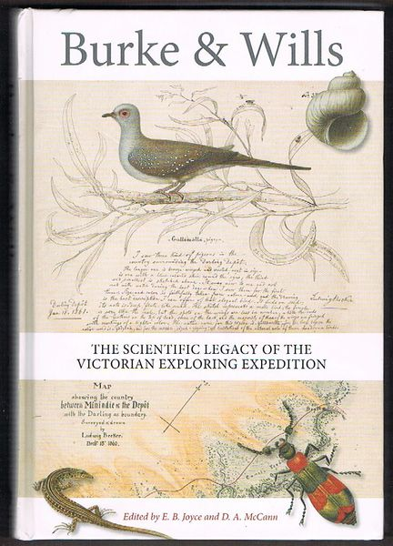 Burke and Wills: The Scientific Legacy of the Victorian Exploring Expedition