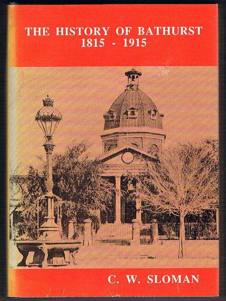 The History of Bathurst 1815-1915