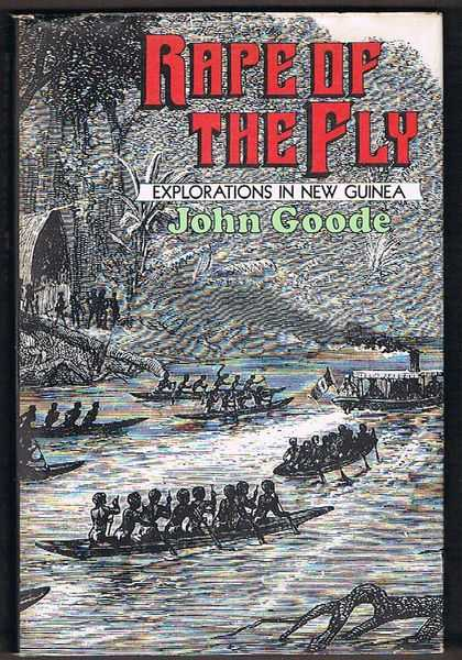 Rape of the Fly: Explorations in New Guinea