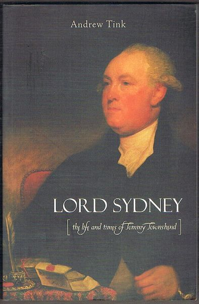 Lord Sydney: The Life and Times of Tommy Townshend