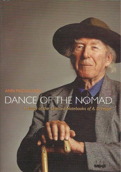 Dance of the Nomad: A Study of the Selected Notebooks of A. D. Hope