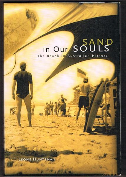 Sand in Our Souls: The Beach in Australian History and Culture