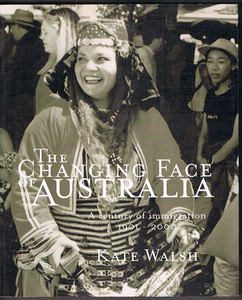 The Changing Face of Australia: A Century of Immigration 1901-2000