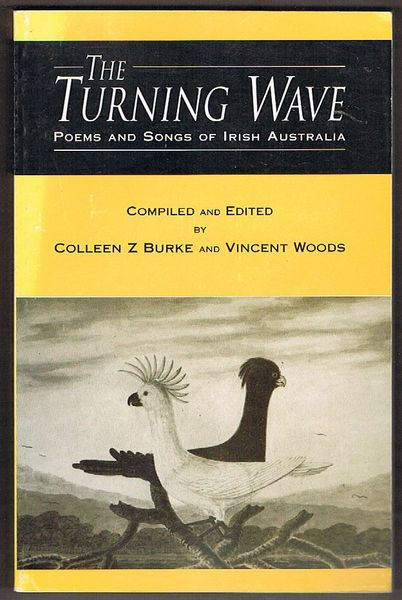 The Turning Wave: Poems and Songs of Irish Australia