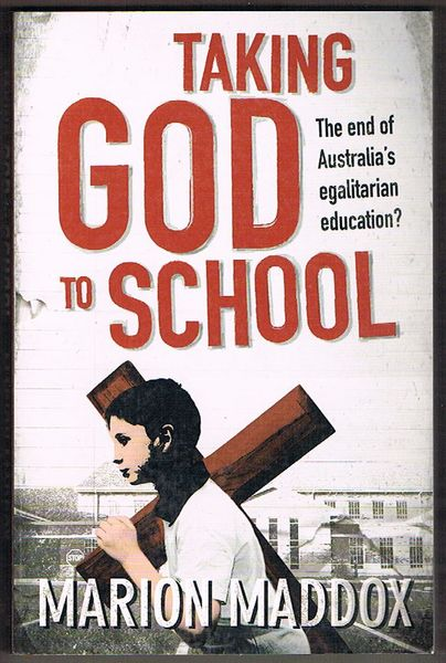 Taking God to School: The End of Australia's Egalitarian Education?