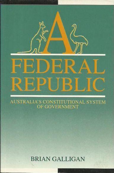 A Federal Republic: Australia