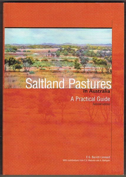 Saltland Pastures in Australia. A Practical Guide. Second Edition