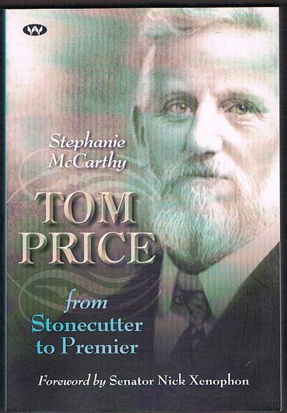 Tom Price: From Stonecutter to Premier
