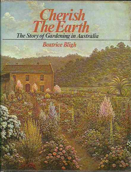 Cherish the Earth: The Story of Gardening in Australia
