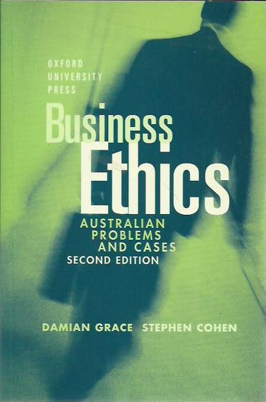 Business Ethics: Australian Problems and Cases. Second Edition