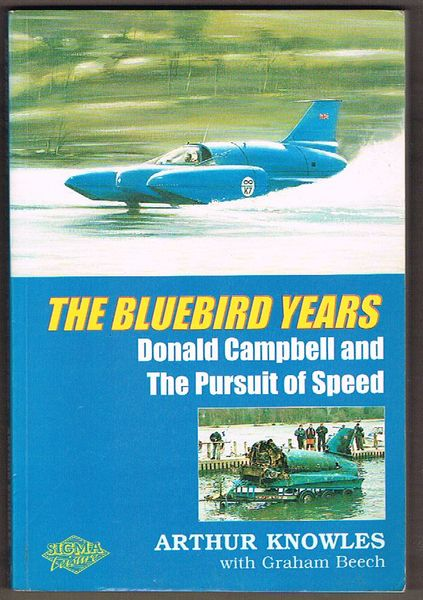 The Bluebird Years: Donald Campbell and the Pursuit of Speed