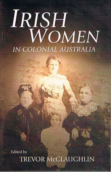 Irish Women in Colonial Australia
