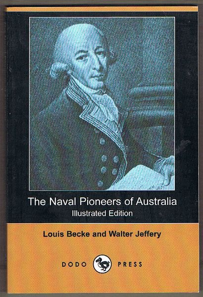 The Naval Pioneers of Australia: Illustrated Edition