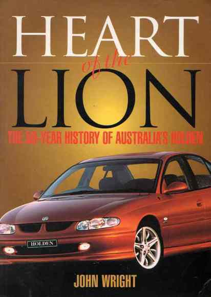 Heart of the Lion: The 50 Year History of Australia's Holden