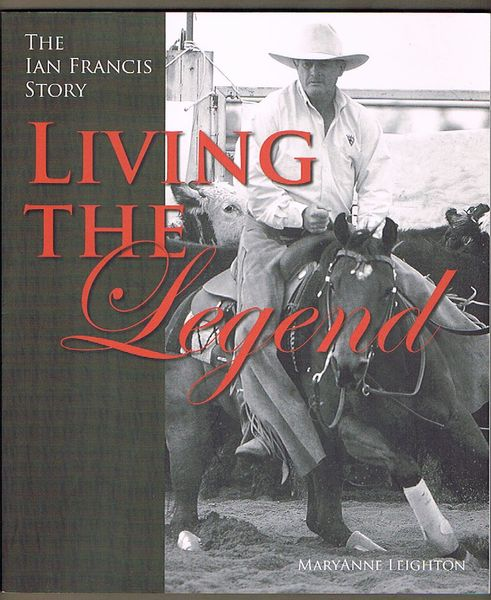 Living the Legend: The Ian Francis Story