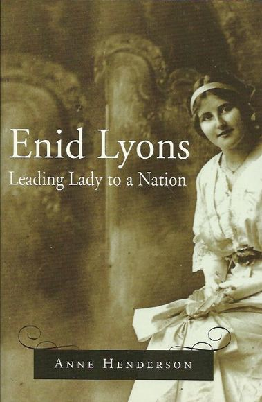 Enid Lyons: Leading Lady to a Nation
