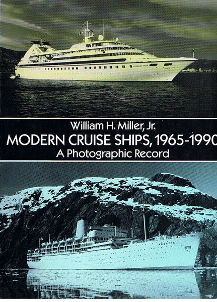 Modern Cruise Ships, 1965-1990: A Photographic Record
