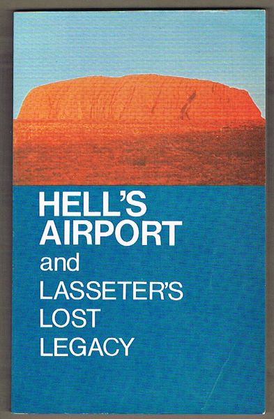 Hell's Airport and Lasseter's Lost Legacy