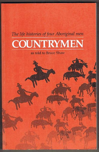 Countrymen: The Life Histories of Four Aboriginal Men