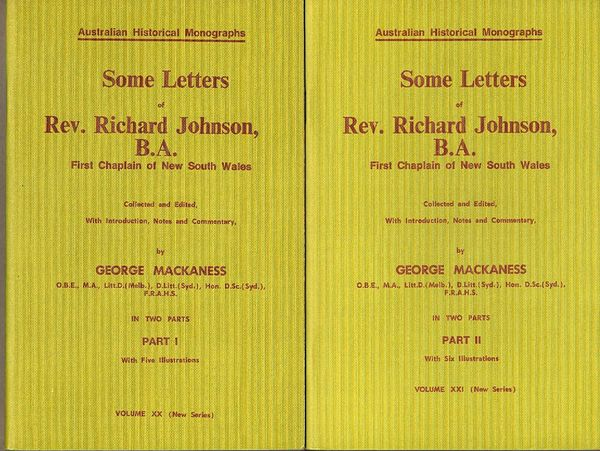 Some Letters of Rev. Richard Johnson, B.A. First Chaplin of New South Wales. Parts I and II