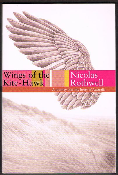 Wings of the Kite-Hawk: A Journey into the Heart of Australia