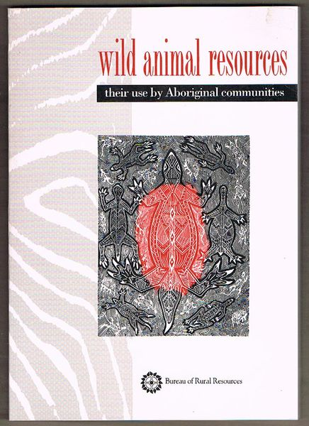 Wild Animal Resources: Their use by Aboriginal communities