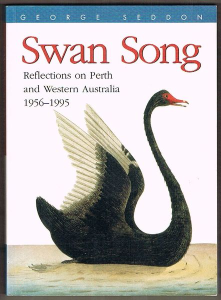 Swan Song: Reflections on Perth and Western Australia 1956-1995