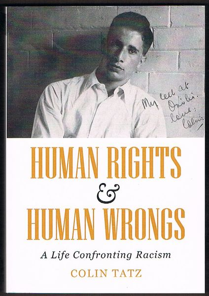 Human Rights and Human Wrongs: A Life Confronting Racism