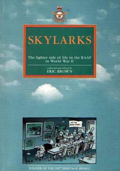 Skylarks: The Lighter Side of Life in the RAAF in World War II