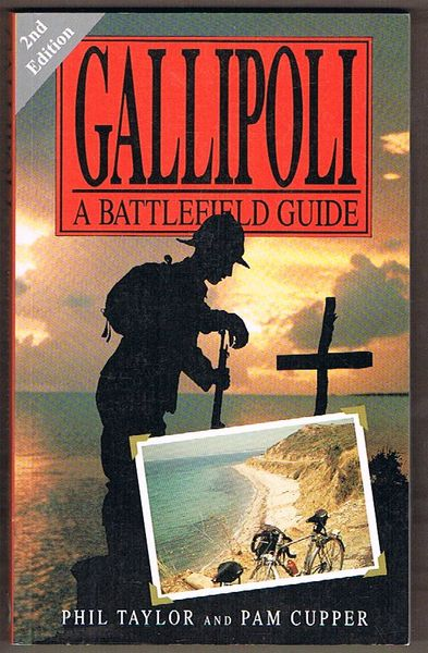 Gallipoli: A Battlefield Guide. Second Edition