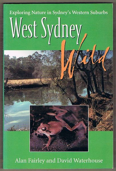 West Sydney Wild: Exploring Nature In Sydney's Western Suburbs