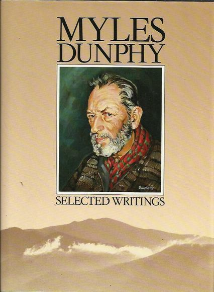 Myles Dunphy: Selected Writings