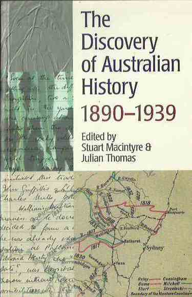 The Discovery of Australian History: 1890-1939
