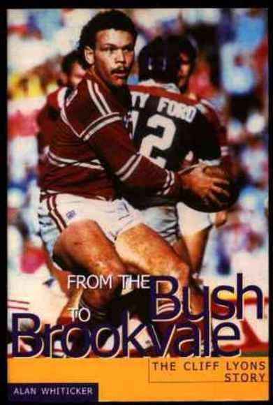From the Bush to Brookvale: The Cliff Lyons Story