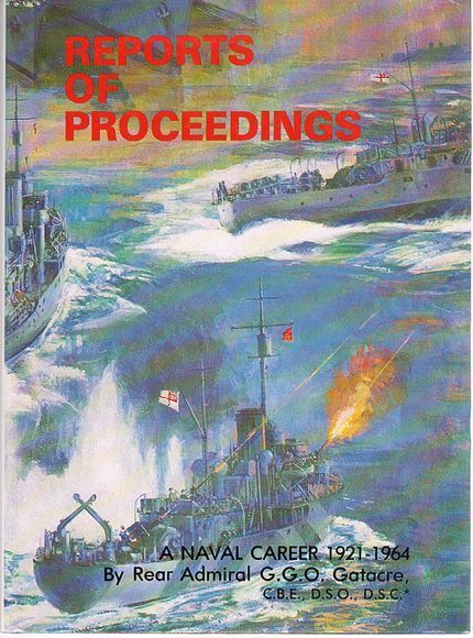 A Naval Career: Reports of Proceedings 1921-1964