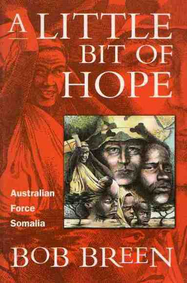 A Little Bit of Hope: Australian Force - Somalia