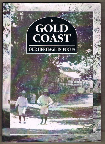 Gold Coast: Our Heritage in Focus